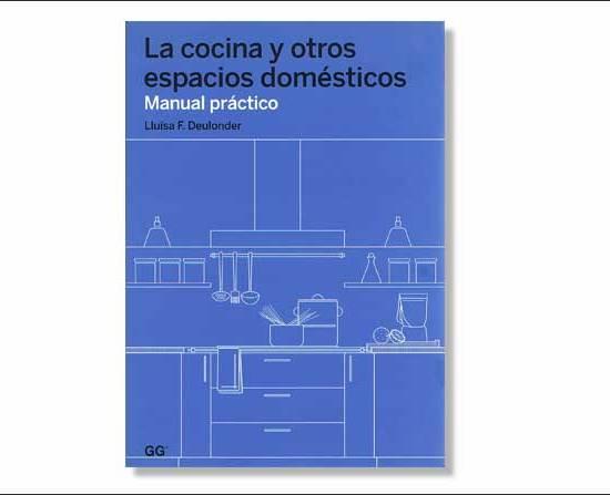 Libro La cocina y otros espacios domésticos