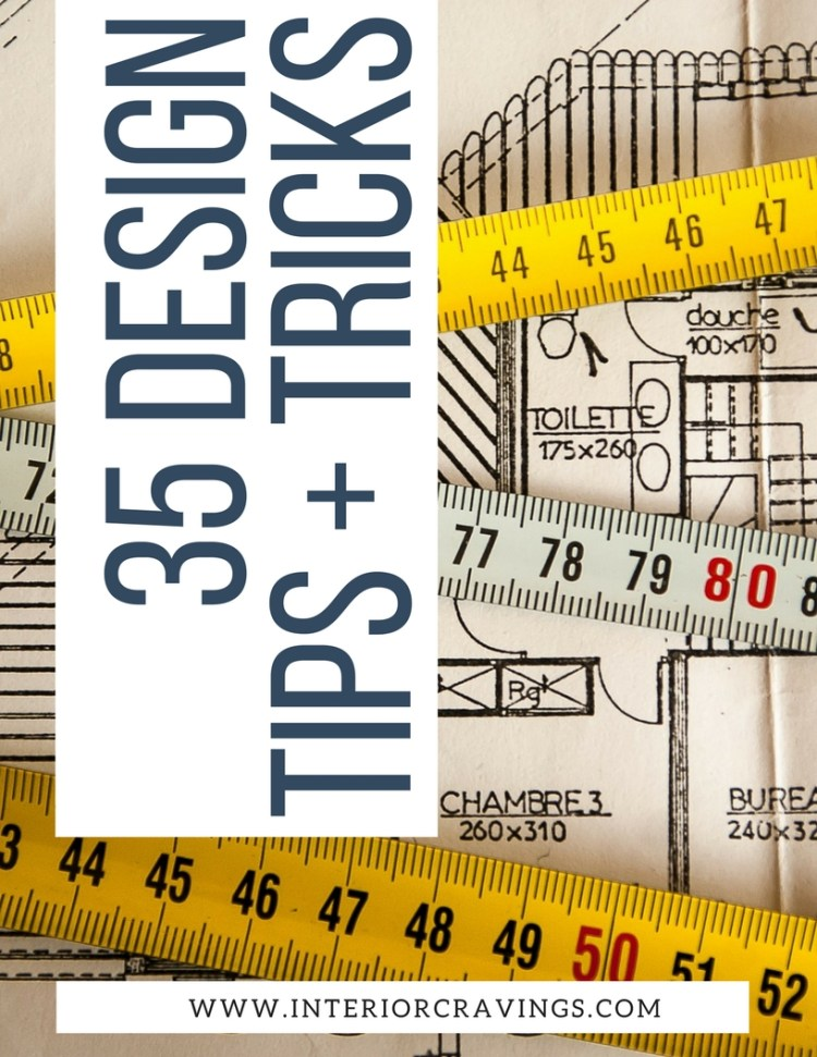 INTERIOR CRAVINGS 35 INTERIOR DESIGN TIPS AND TRICKS