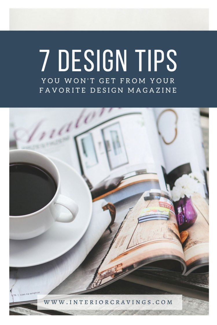 INTERIOR-CRAVINGS---7-DESIGN-TIPS-YOU-WON'T-GET-FROM-YOUR-FAVORITE-DESIGN-MAGAZINE-4