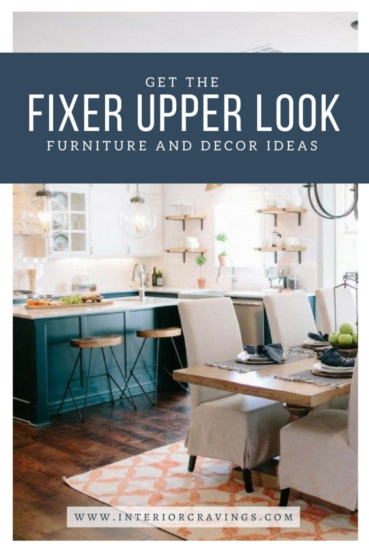 INTERIOR CRAVINGS GET THE FIXER UPPER LOOK FURNITURE AND DECOR IDEAS 4