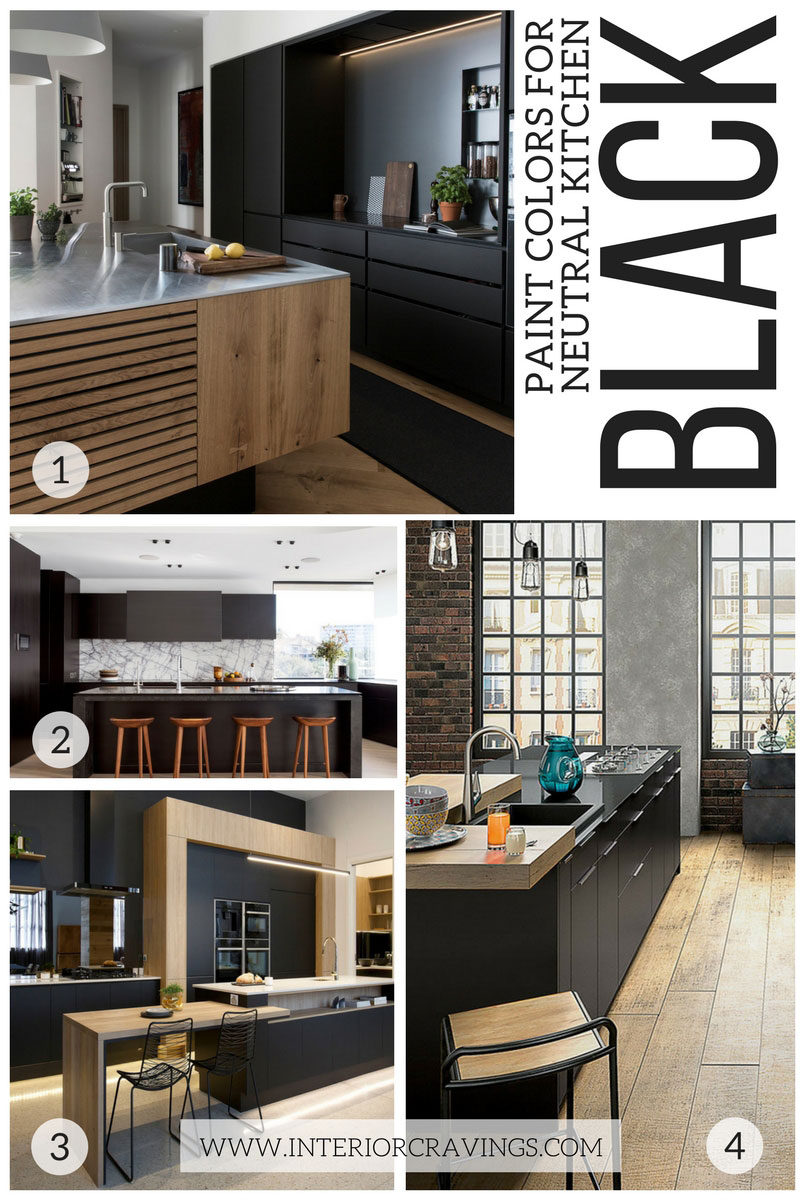 MY FAVORITE BLACK KITCHENS - NEUTRAL PAINT COLORS FOR YOUR KITCHEN REMODEL
