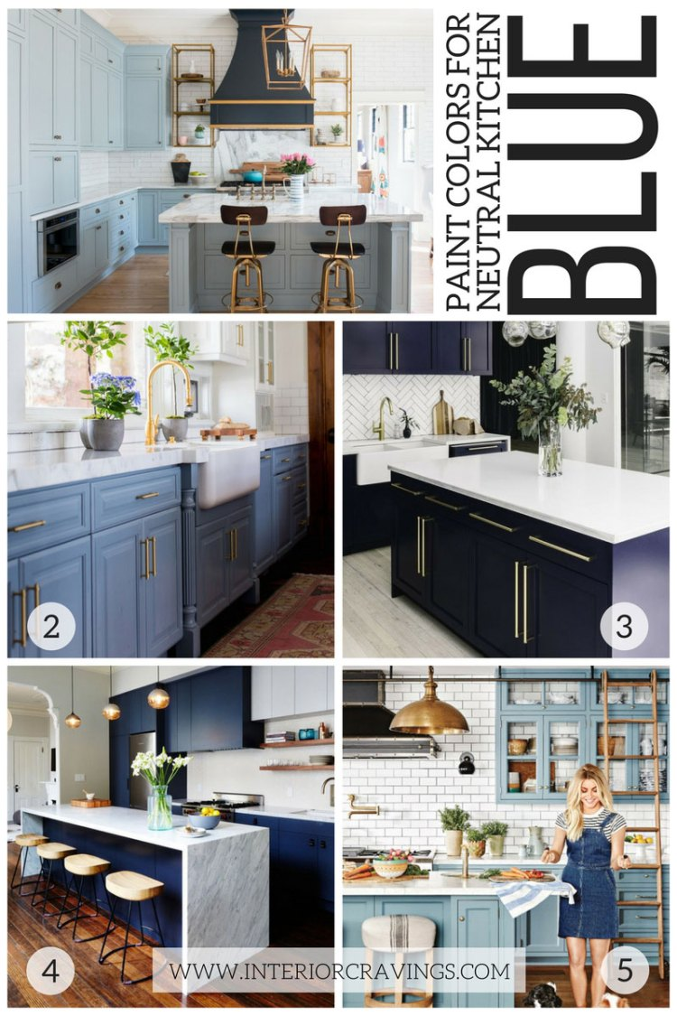 MY FAVORITE BLUE KITCHENS - NEUTRAL PAINT COLORS FOR YOUR KITCHEN REMODEL