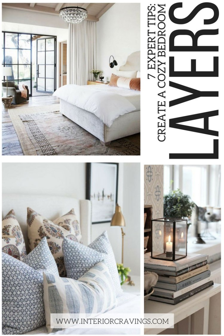 7 expert tips to help you create a cozy master bedroom - tip 7 create visual layers