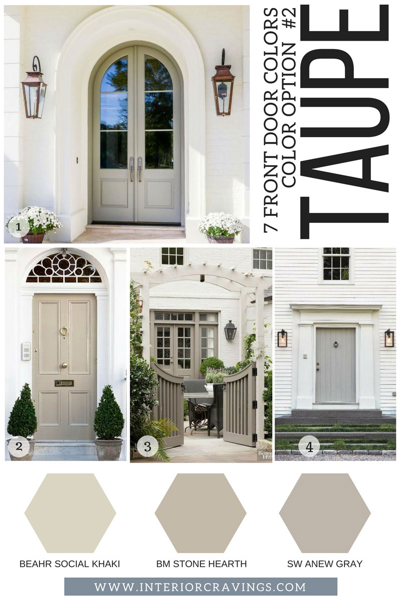 7 FRONT DOOR COLORS - taupe front doors inspiration and taupe paint codes and paint swatches