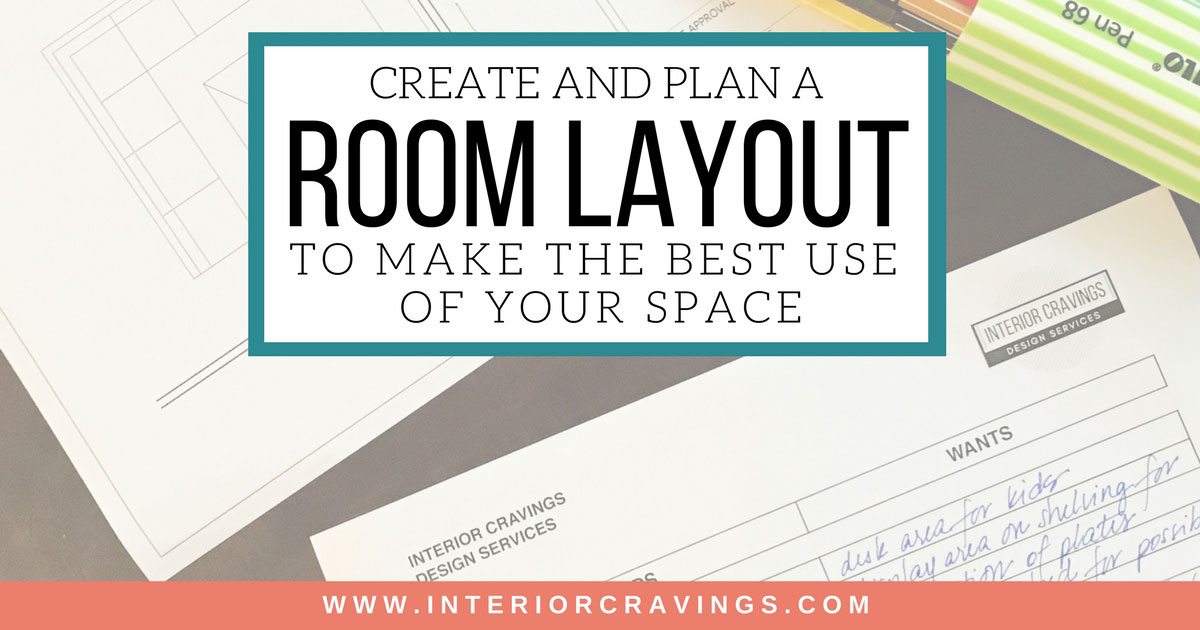 CREATE AND PLAN A ROOM LAYOUT TO MAKE THE BEST USE OF YOUR SPACE | Interior  Cravings Home Decor Inspiration, Interior Design Tools And DIY Design  Courses