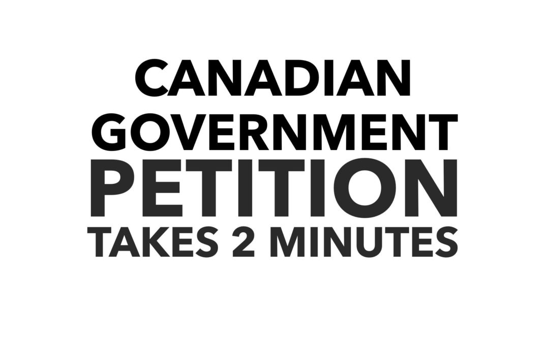 Canadian Government Petition
