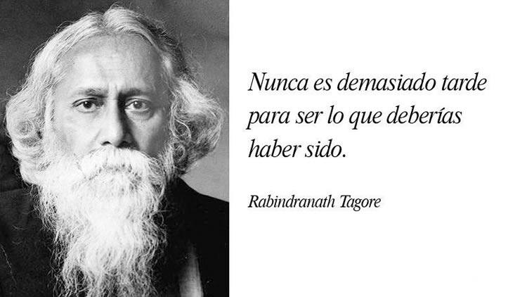 Las 15 mejores frases de Rabindranath Tagore | Internesante