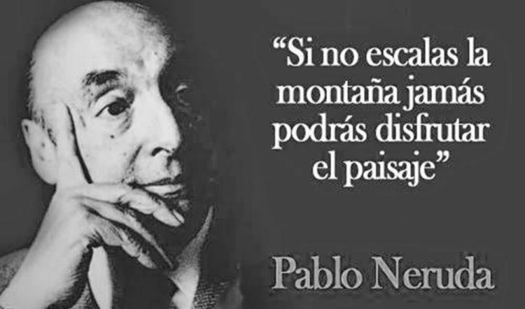 Las 15 Mejores Frases De Pablo Neruda Internesante