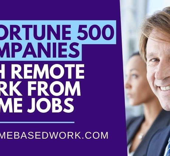 Top 9 Fortune 500 Companies with Remote Work from Home Jobs