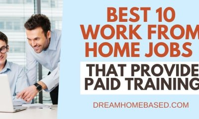 Best 10 Work from Home Jobs That Provide Paid Training