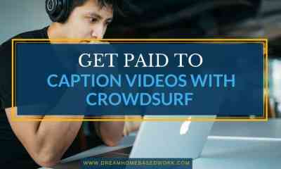 Get Paid To Caption Videos Online from Home