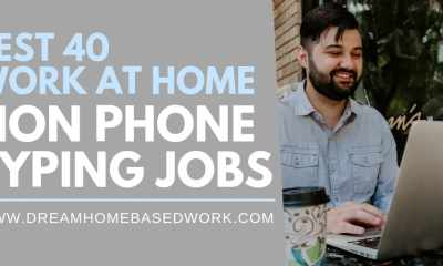 Best 40 Non-Phone Work at Home Online Typing Jobs