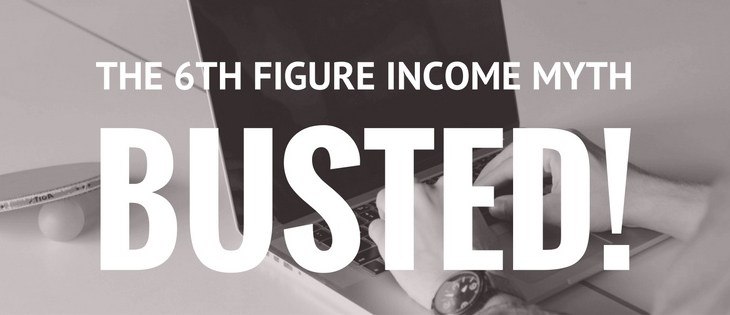 The 6 figure income myth busted!