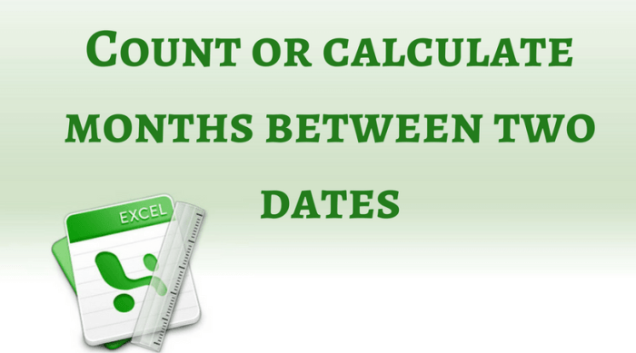 Count or calculate months between two dates