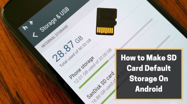 How to Make SD Card Default Storage On Android | Know Tips ...