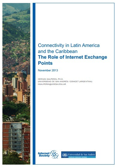 Connectivity in Latin America and the Caribbean: The Role of Internet Exchange Points Thumbnail