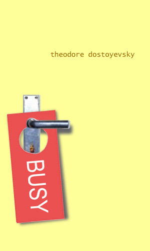 Dostoyevsky_Busy.jpg