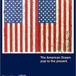 The American Dream pop to present by Stephen Coppel