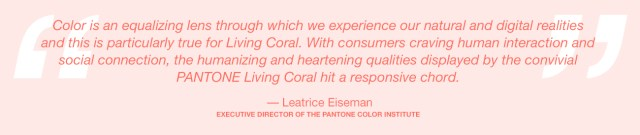 pantone-color-of-the-year-2019-living-coral-lee-eiseman-quote