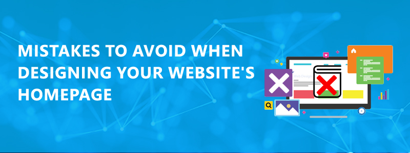9 Mistakes to Avoid When Designing Your Website's Homepage