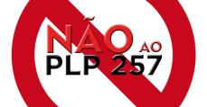 É hora de lutar e resistir contra a aprovação do PL 257