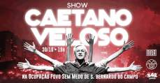 Caetano Sem Medo: Caetano Veloso na Ocupação Povo Sem Medo, em São Bernardo do Campo - MTST