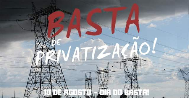 10 DE AGOSTO: Basta de privatização! | INTERSINDICAL