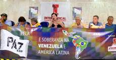 Organizado pela Intersindical, ato internacional fortalece movimento brasileiro pela paz na Venezuela