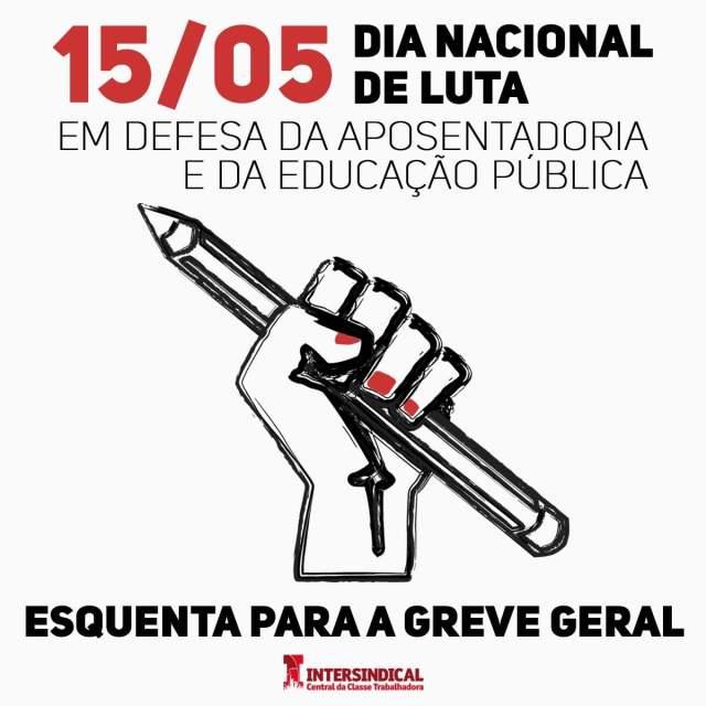 Centrais e movimentos acertam encaminhamentos para Dia Nacional de Luta, em 15/05, e Greve Geral em 14/06