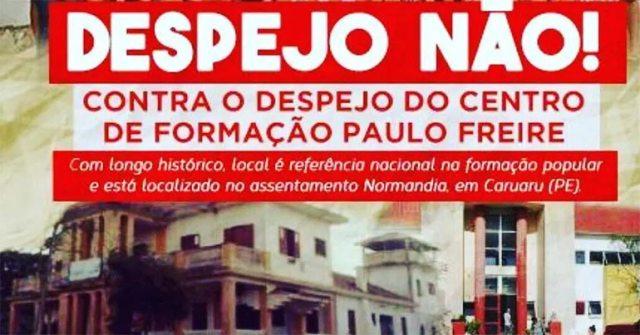 Centro de Formação Paulo Freire, despejo não, contra o despejo do centro de formação paulo freire,, mst, aviso contra despejo