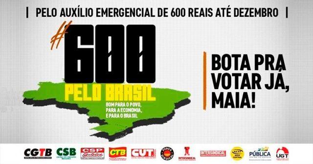 Centrais lançam campanha nacional pelos R$ 600
