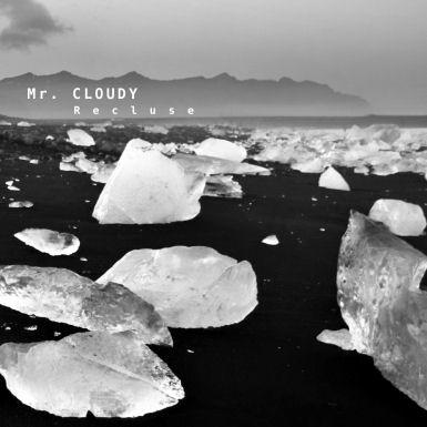 MR CLOUDY - Recluse (ZeECc)