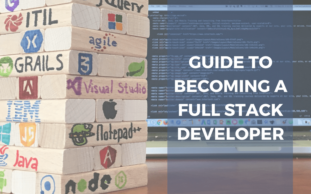Guide to Becoming a Full Stack Developer – Part 2
