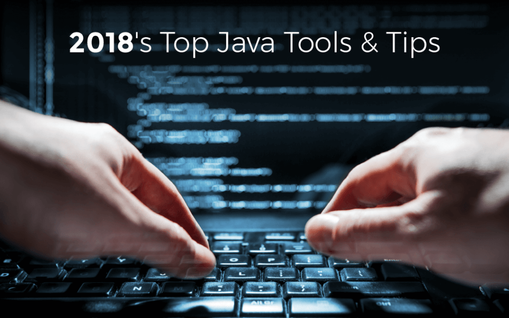 Java Tools and Tips