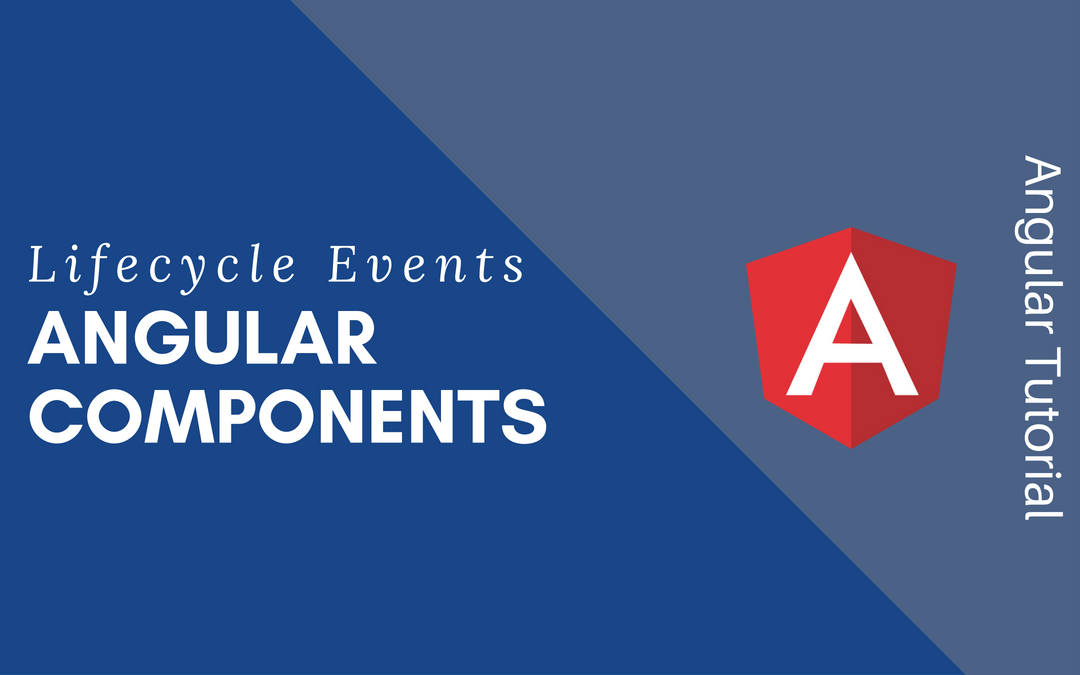 Angular Component Lifecycle