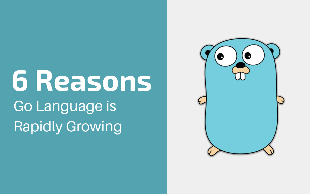 Go Language Rapidly Growing