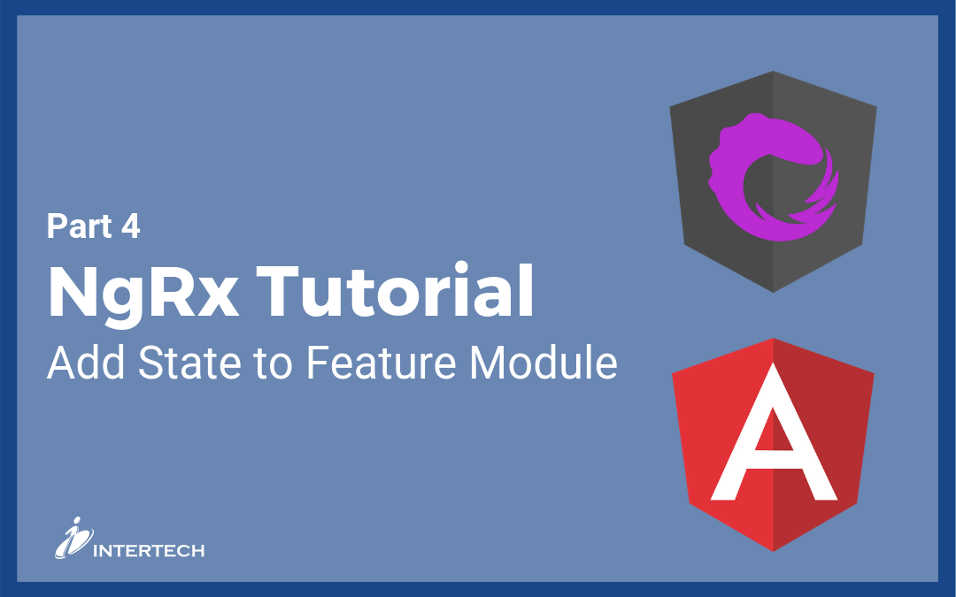 NgRx Tutorial 4: Add State to Feature Module