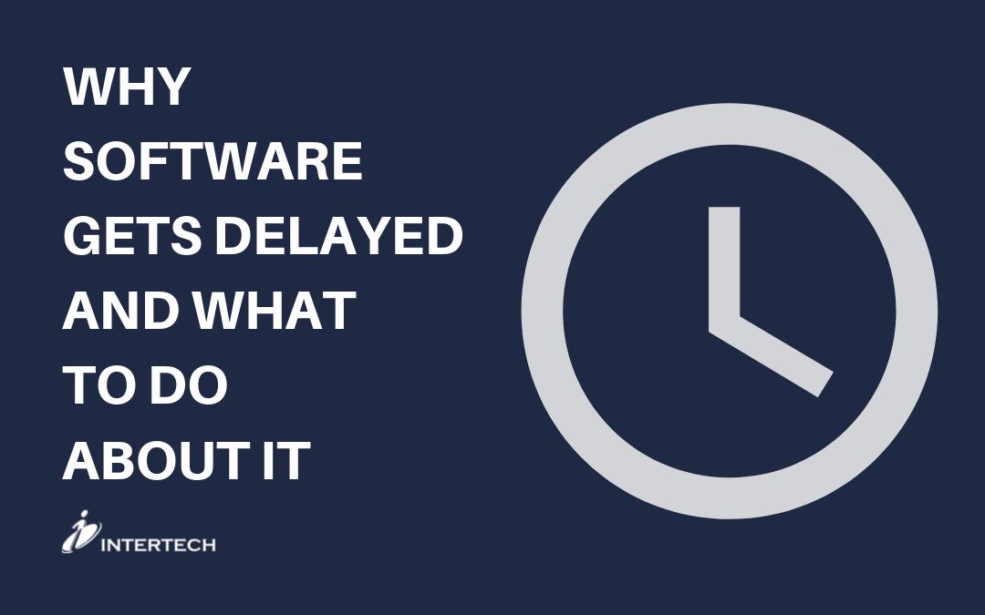 Why Software Development Gets Delayed Blog Header