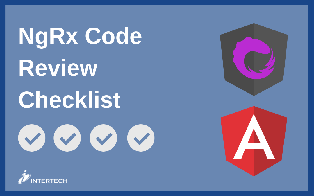 NgRx Code Review Checklist