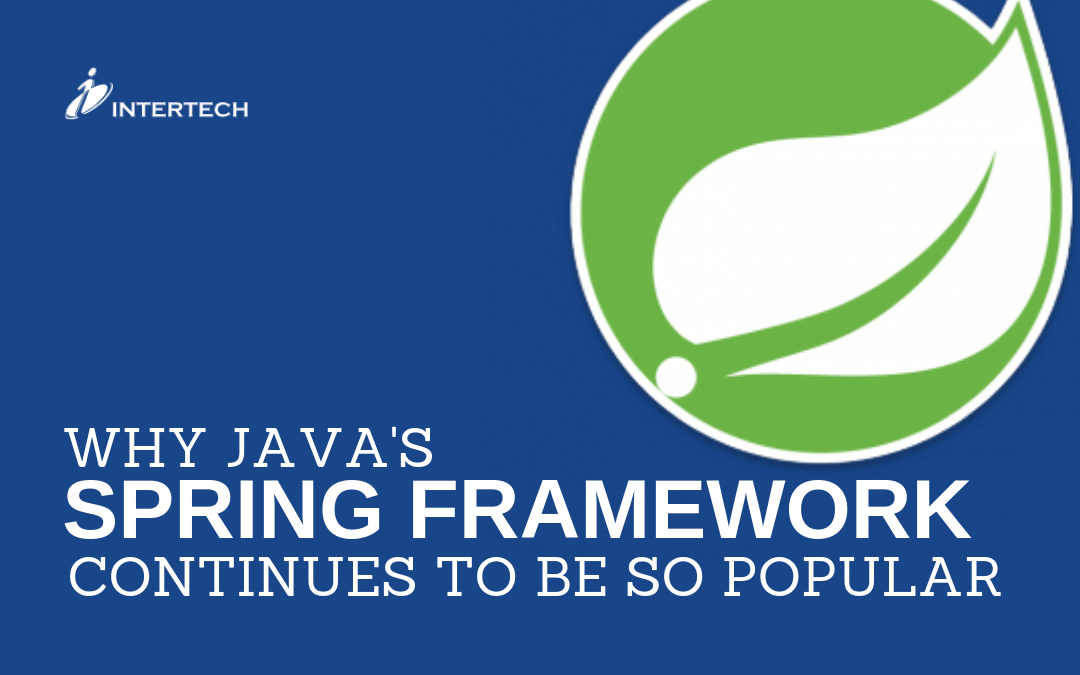 Why Java's Spring Framework Continues to Be So Popular
