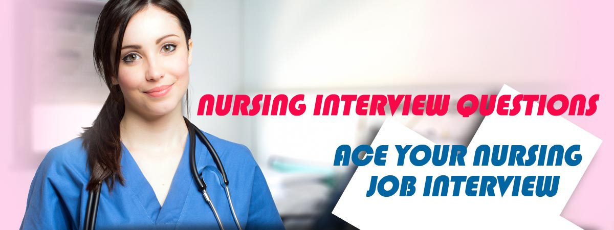 15 Staff Nurse Interview Questions And Answers