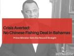 Bahamas: No Chinese Fisheries Deal