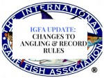 IGFA Rule Changes: The Latest