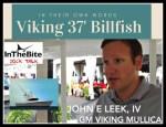 In Their Own Words: Viking 37 with John Leek, IV