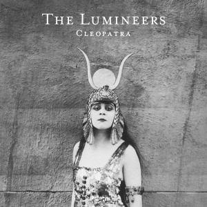 The Lumineers - Cleopatra