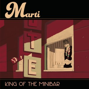 Cover Marti | King of the minibar