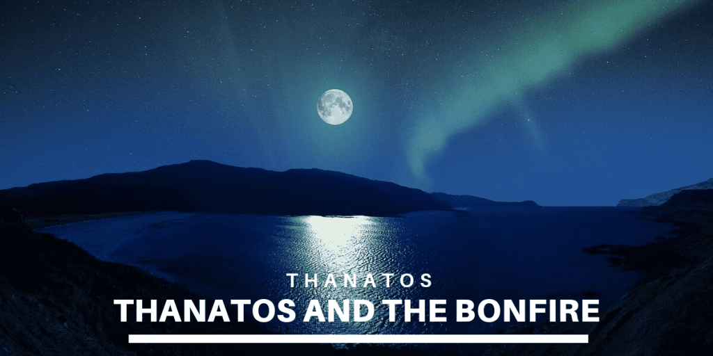 The Night's Homecoming: Thanatos and the Bonfire