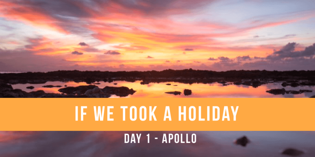If We Took a Holiday, Part I