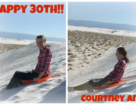 Sending greetings all the way to New Mexico - A Very HAPPY 30th Birthday to our Courtney Ann!