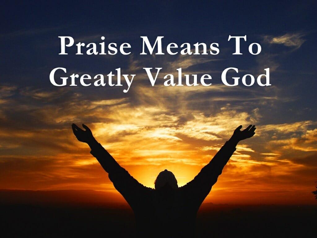 Praise & Worship God
